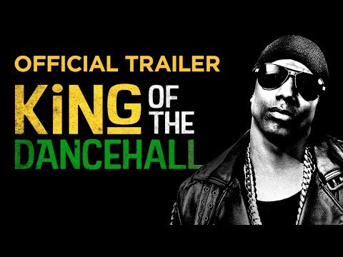 King of the Dancehall - OFFICIAL TRAILER
