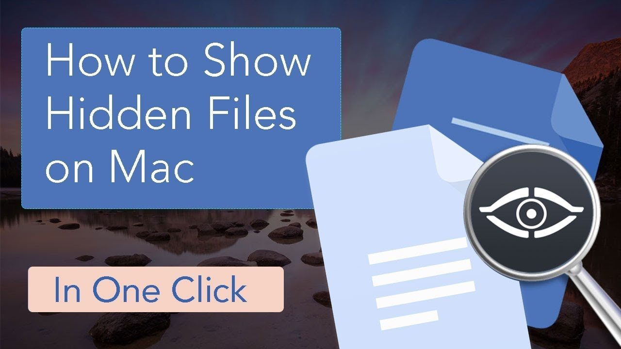 4 Ways to Show Hidden Files and Folders on Mac