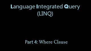 LINQ Stey by Step: Part 4 - LINQ where clause