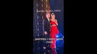 David Bisbal Y Greeicy - Perdón En Nuestra Belleza Latina