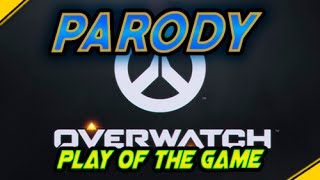 overwatch play of the game parody compilation   jota