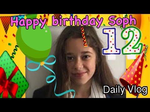 Happy birthday Sophie | #Dailyvlog #Stevesfamilyvlogs