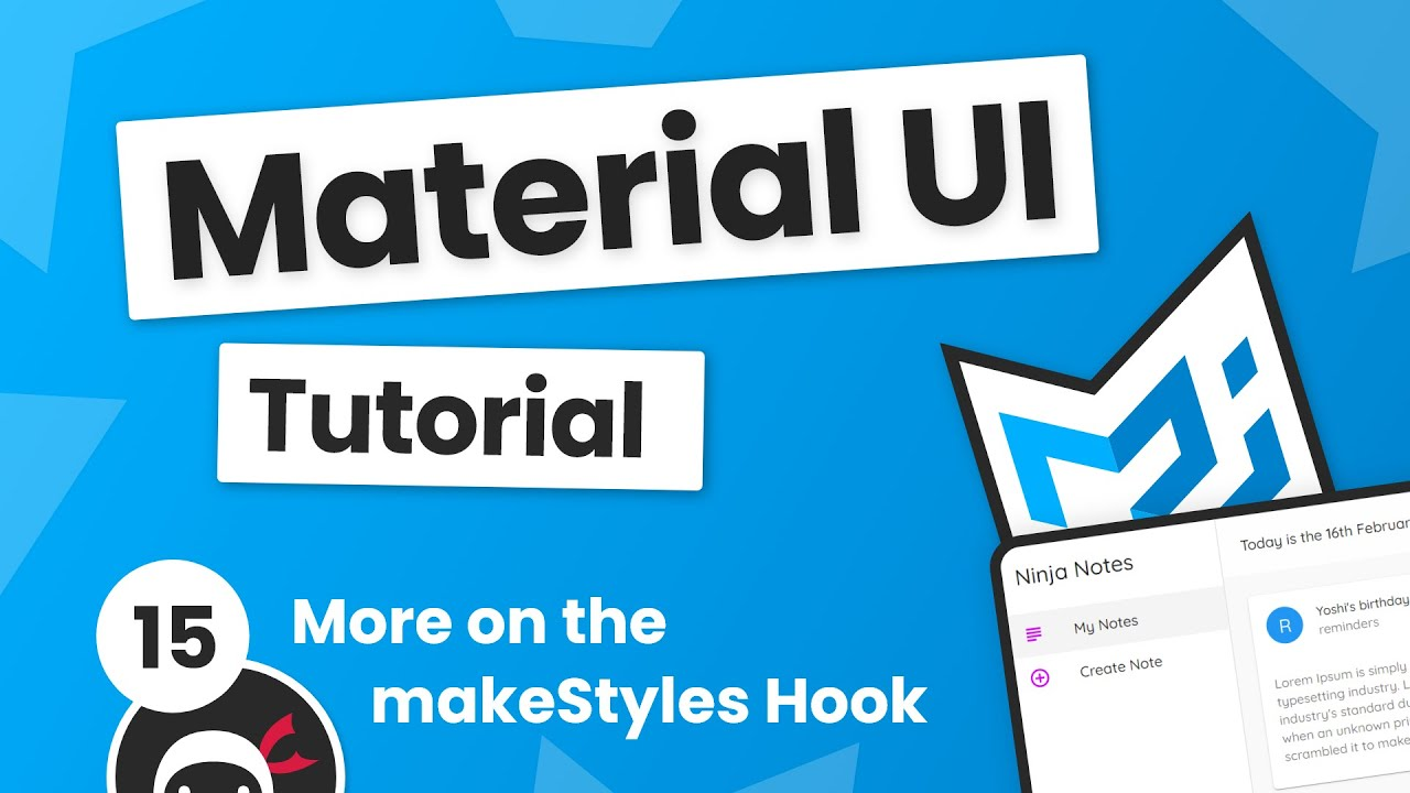 Material UI Tutorial #15 - More on makeStyles