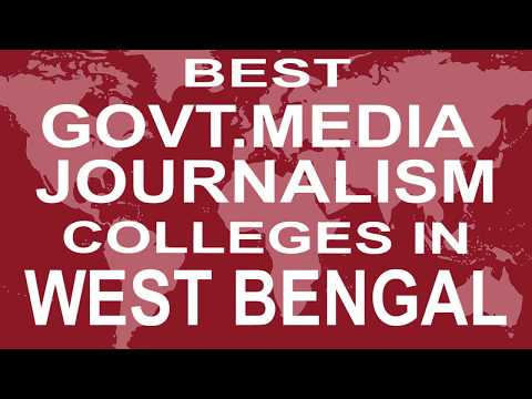 Best Government Media Journalism Colleges And Courses In West Bengal