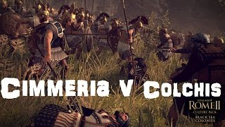 Rome 2: Black Sea Colonies - Cimmeria v Colchis & More!