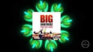 Big Brotherz - Tears in My Eyes (in 432 Hz tuning)