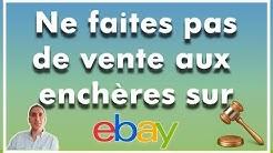Ne faites pas de vente aux enchères sur eBay