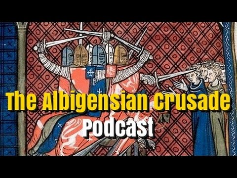 The Albigensian Crusade Podcast