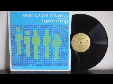Eric Wild's Chorus, Deanna Waters -  Hymn Sing -   Rare Canada Gospel   CSPS 632