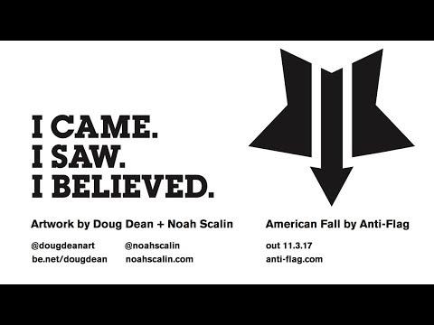 Anti-Flag 'I CAME. I SAW. I BELIEVED.' American Fall Art Show