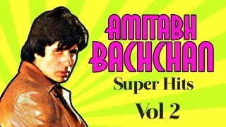 Superhit Songs Of Amitabh Bachchan Vol 2 | Apni To Jaise Taise | Audio Jukebox