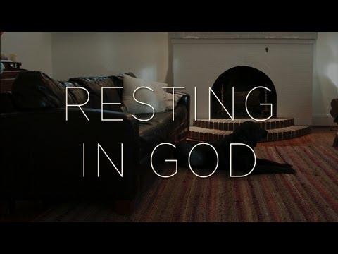 Deeper: Resting in God