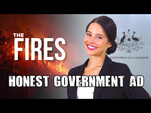 Honest Government Ad | The Fires