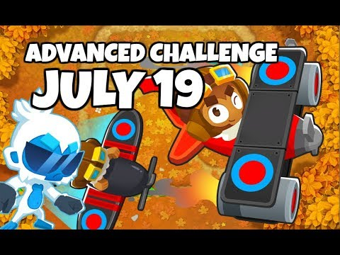 BTD6 Advanced Challenge - Rmlgaming&39;s Challenge - July 19 2019
