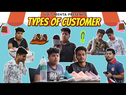TYPES OF CUSTOMERS | UDIT MEHTA