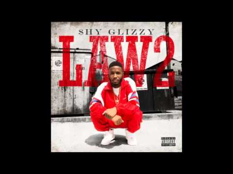 Shy Glizzy   Law 2 FULL MIXTAPE  Download