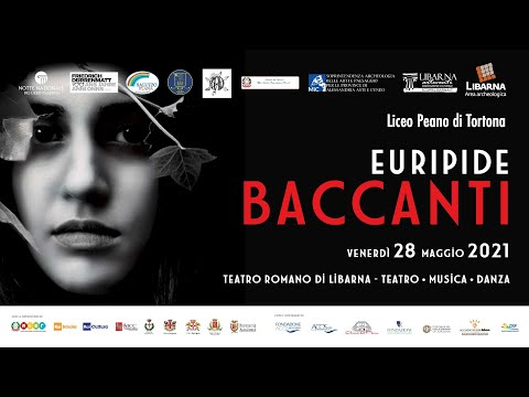 Baccanti - Notte Nazionale del Liceo Classico 2021 a Libarna