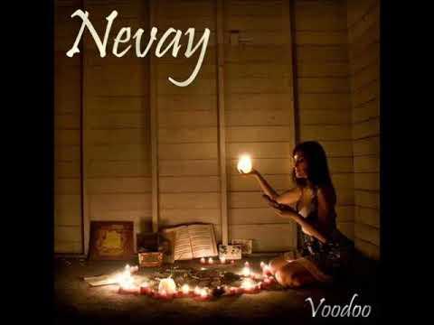 Nevay - Voodoo (Full Album)