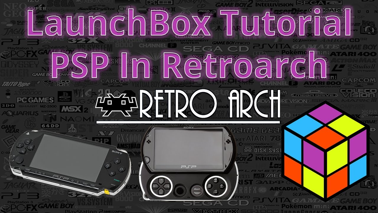 Psp Emulation Using Retroarch Launchbox Tutorials
