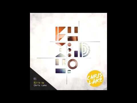 Chris Lake - Build Up (Original Mix)