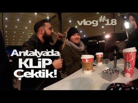 Antalya'da Klip Çektik - VLOG #18