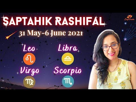 ♌Leo/Singh ♍Virgo/Kanya ♎ Libra/Tula ♏Scorpio/Vrishik | 31st May-6th June 2021 | Saptahik Rashifal