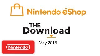 The Download - May 2018