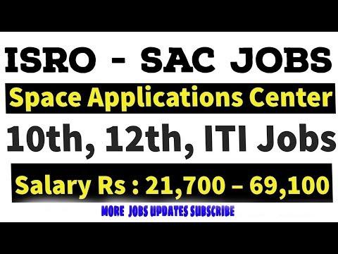 ISRO Space Applications Centre (SAC) Recruitment - 10th, 12th, ITI Jobs   Job Updates #1