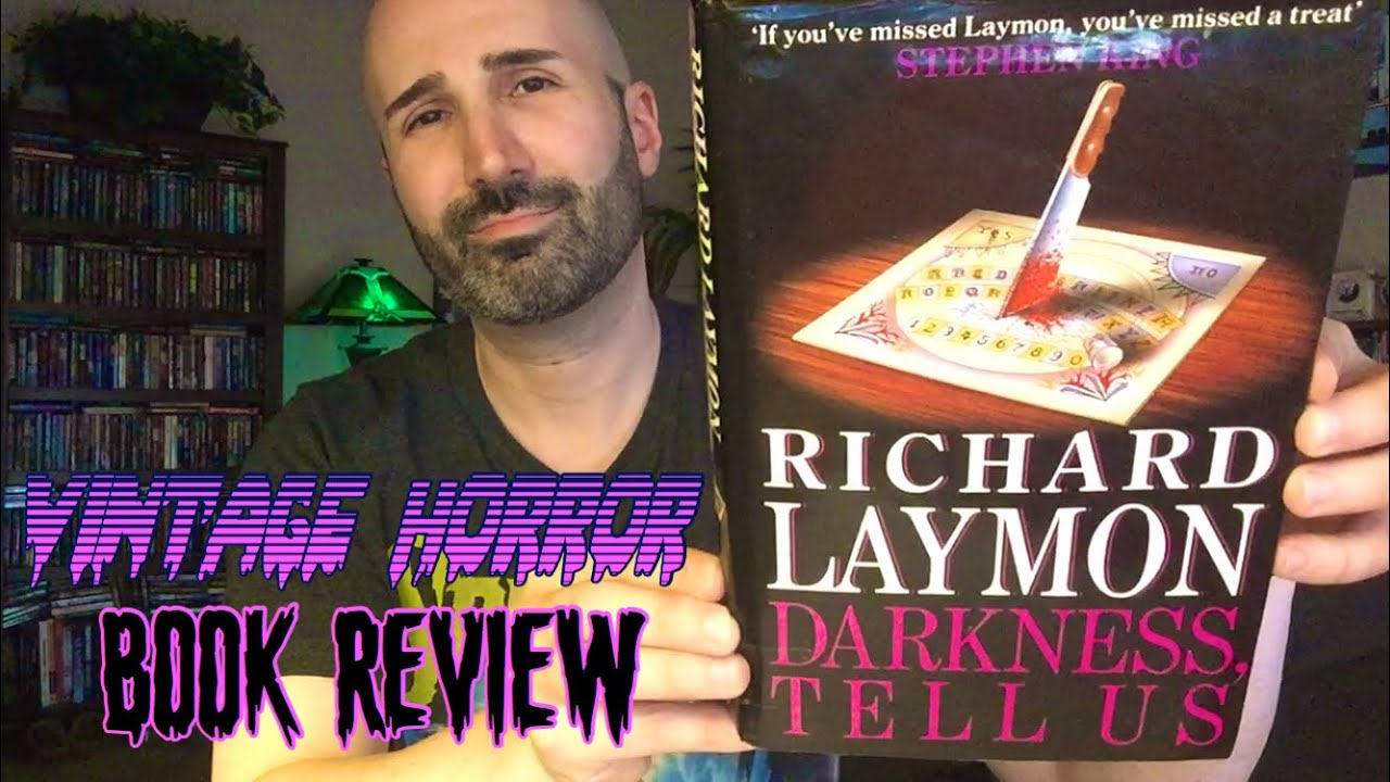Darkness, Tell Us (1991, Headline) by Richard Laymon   Vintage Horror Book Review