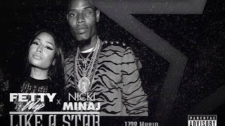 Fetty Wap - Like A Star Feat. Nicki Minaj