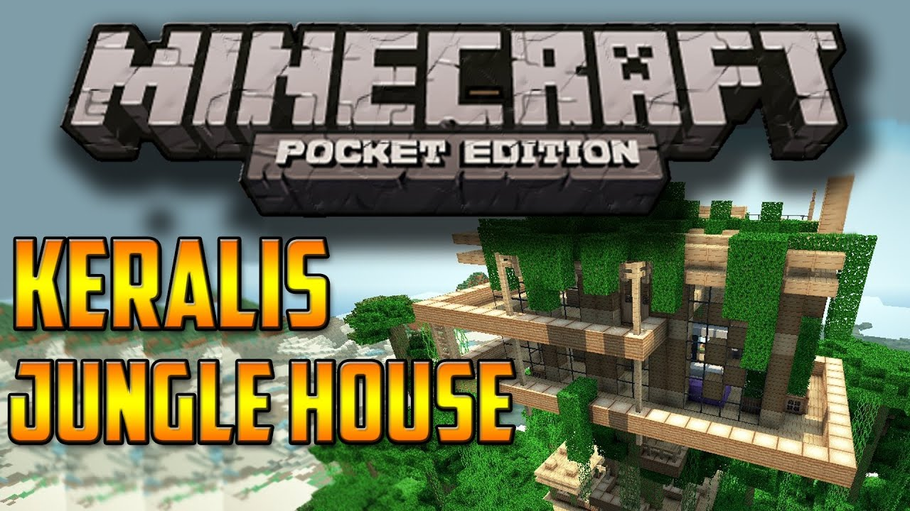 Jungle treehouse in minecraft pocket edtition keralis for Jungle house music
