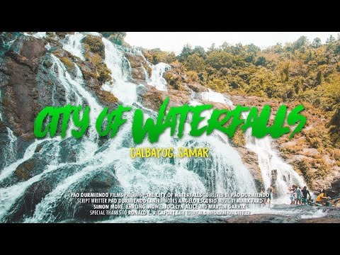 THE CITY OF WATERFALLS Calbayog, Samar | Pao Adventurer