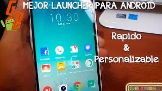 Mejor Launcher Para ANDROID 2015 - Rapido & Personalizable - CesarGBTutoriales