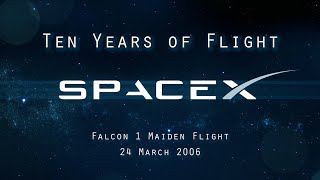 Ten Years of SpaceX Flight (Supercut of all launches to date)