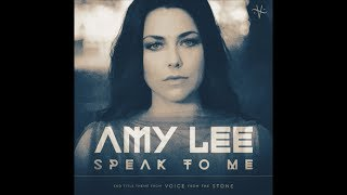 "AMY LEE - ""Speak To Me"""