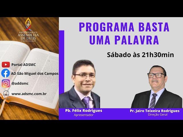 Programa BASTA UMA PALAVRA | 27/03/2021.