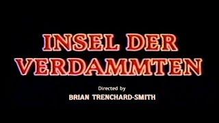 Insel der Verdammten (1982) - DEUTSCHER TRAILER #1
