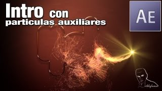 After effects tutorial: intro con particulas auxiliares