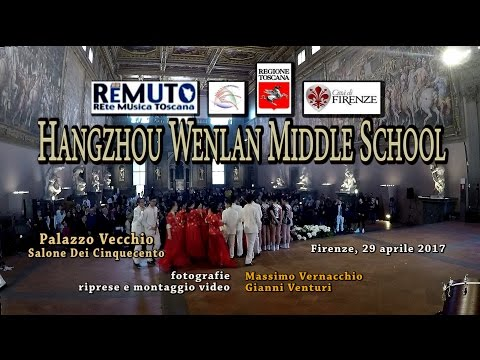 Hangzhou Wenlan Middle School- REMUTO FIRENZE Palazzo Vecchio 29-4-2017 - 杭州文蘭中學
