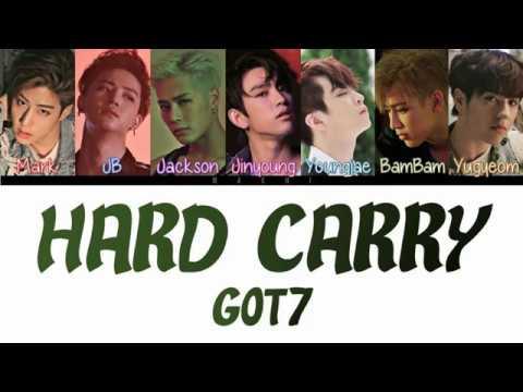 GOT7 - Hard Carry | Color Coded Lyrics | Han/Rom/Eng