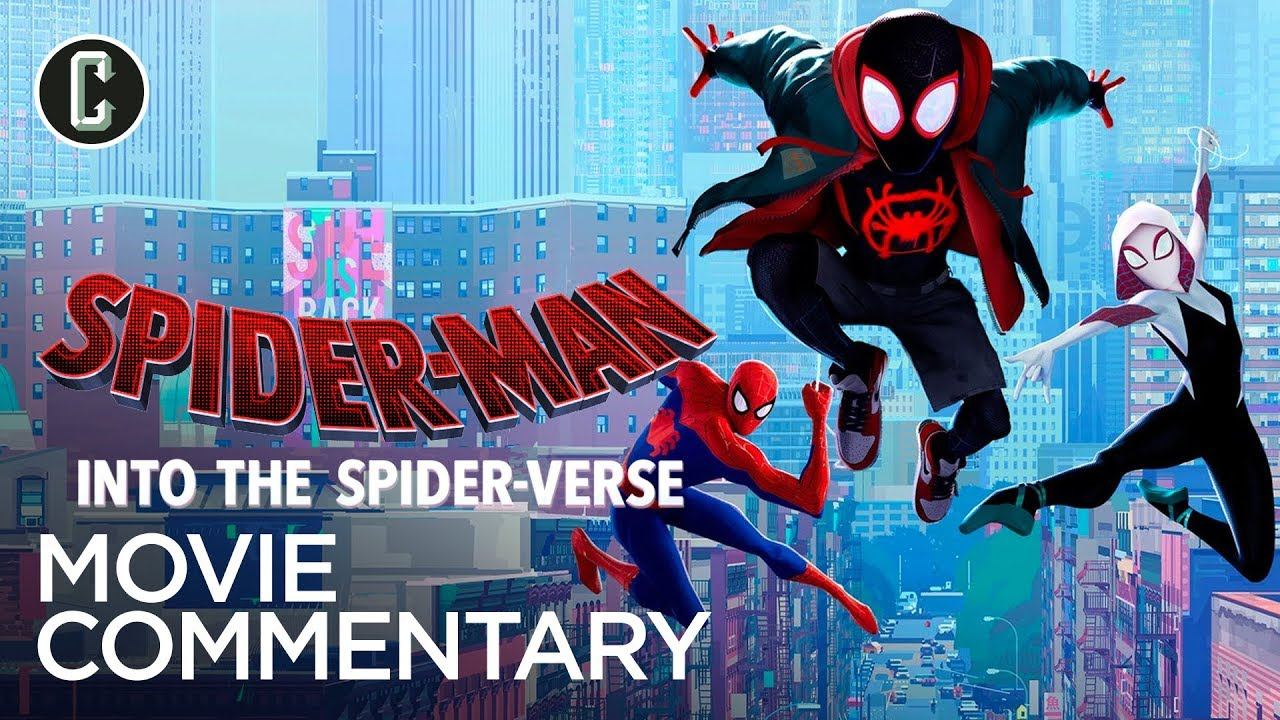 Spider Man Into The Spider Verse Commentary Youtube
