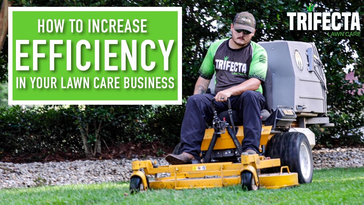 How to Increase Your Lawn Care Efficiency