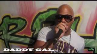 DADDY GAL FREESTYLE - DA GREEN POWER SHOW by RBH SOUND 07.04.14