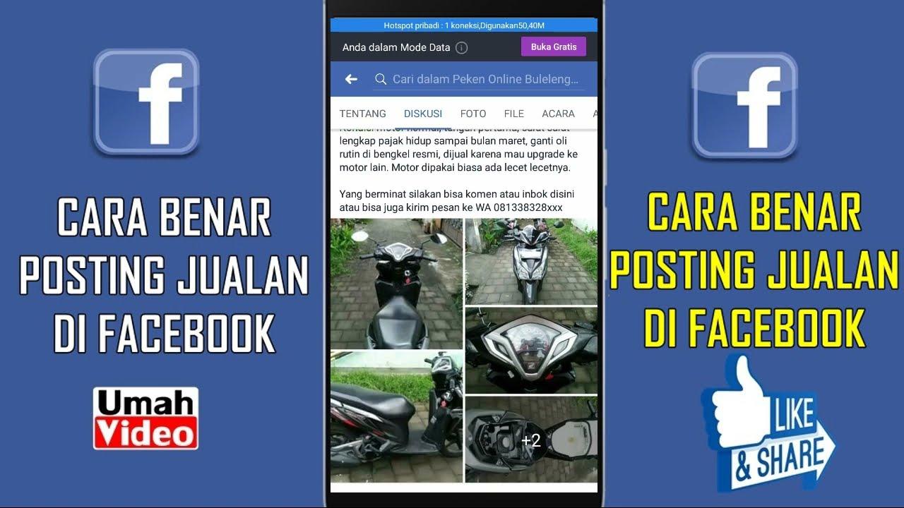 Cara posting di fb,cara benar posting jualan di grup facebook