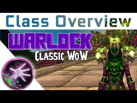 Vanilla Class Overview - WARLOCK - Which Class to Pick In Va