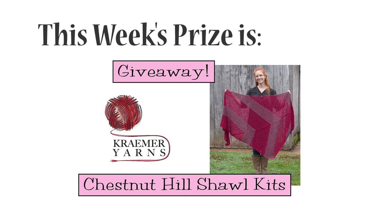 Winners Announced!  Chestnut Hill Shawl Kits Giveaway