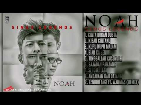 Noah - Full Album (Sings Legends) 2016 | Lagu Indonesia Terbaru