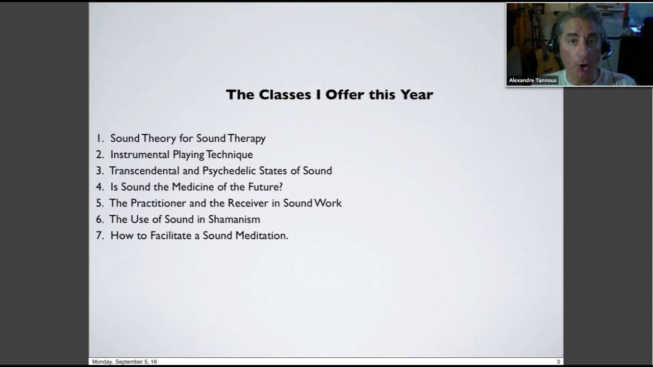 Integrative Sound & Music Certification Training - Intro Webinar with  Alexandre Tannous (9-7-16)