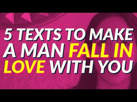 5 Texts To Make A Man Fall In Love With You 📲😲😍