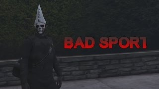 GTA 5 Online How To Get Bad Sport in 10 Minutes